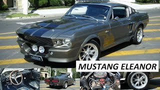 Garagem do Bellote TV: Mustang Eleanor