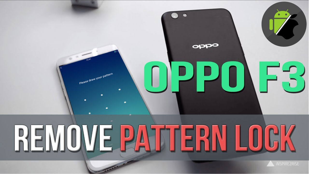 Unbrick, Remove pattern lock (lock screen) OPPO F3 (CPH1609)