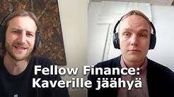 Fellow Finance: Kaverille jäähyä (31.3.2020)