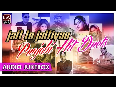 Jatt Te Jattiyan | Punjabi Hit Duets |...