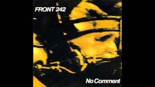 Front 242 - No comment - 05 - special forces