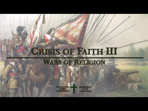 Crisis of Faith III - Wars of Religion