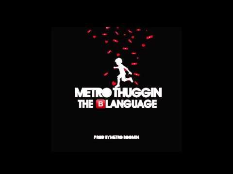 MetroThuggin - The Blanguage (Audio) Thumbnail image