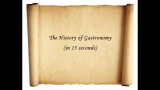 A Short History of Gastronomy