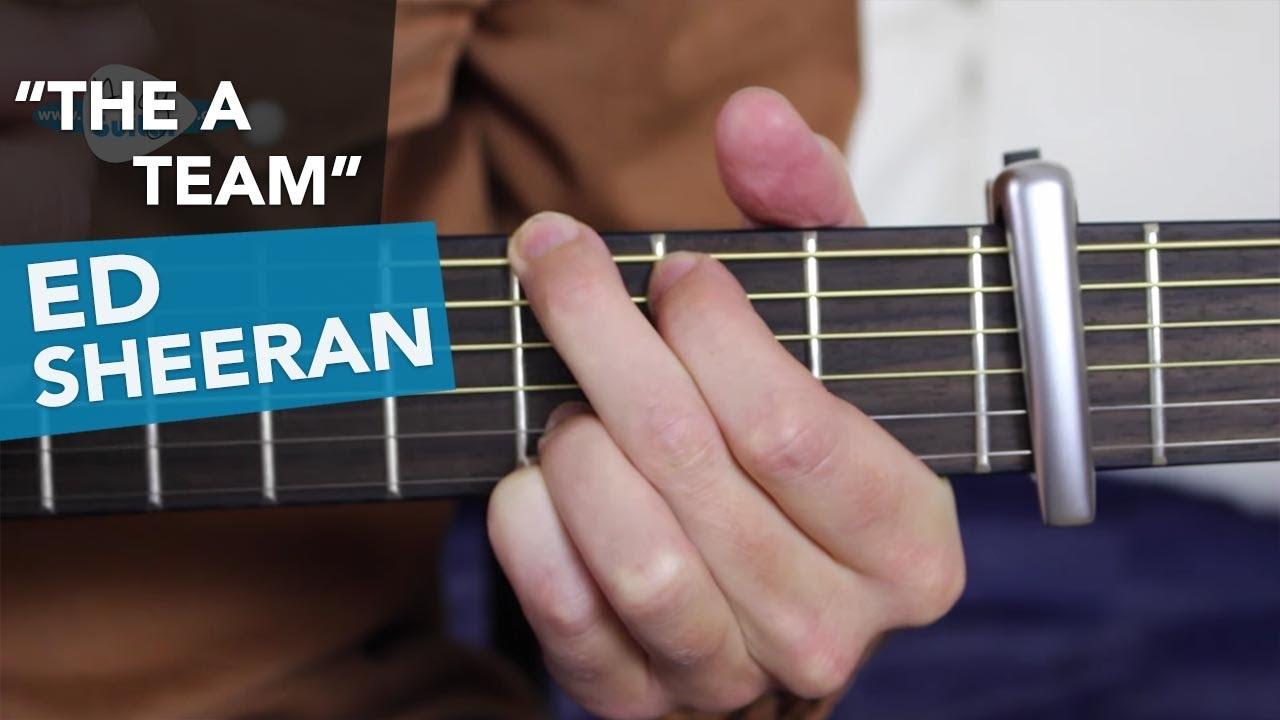 The A Team Ed Sheeran Guitar Lesson Tutorial Acoustic Youtube