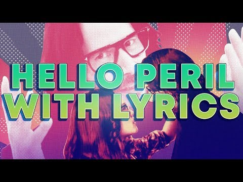 HELLO PERIL ALL SONGS WITH LYRICS
