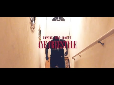 Mopstick x Melo x Troy GoodLife - AYE Freestyle