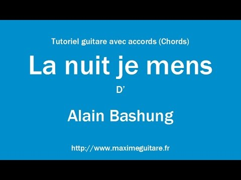 la nuit je mens -Bashung paroles - YouTube