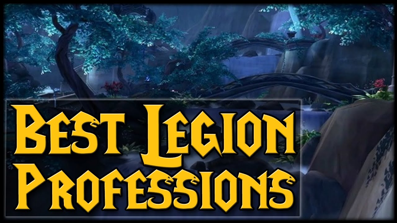Legion What Are The Best Professions Youtube