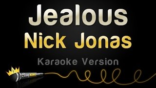 Nick Jonas - Jealous (Karaoke Version)
