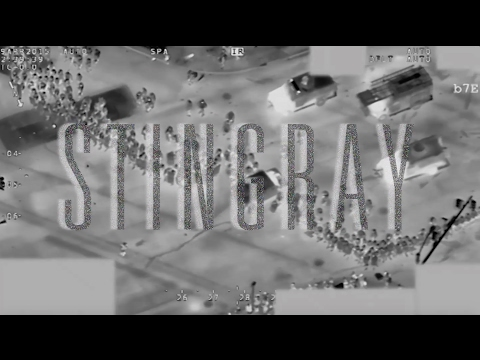 Stingray [Surveillance Technology Documentary]