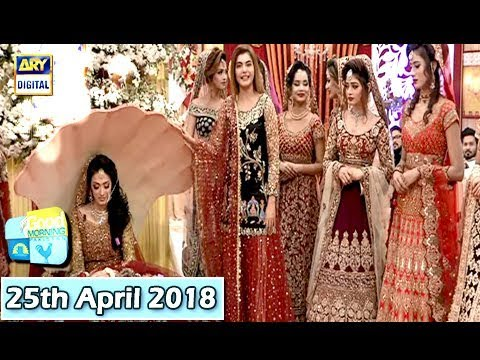 Good Morning Pakistan - 25th April 2018 - ARY Digital Show