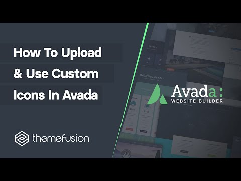 How To Upload And Use Custom Icons In Avada Video