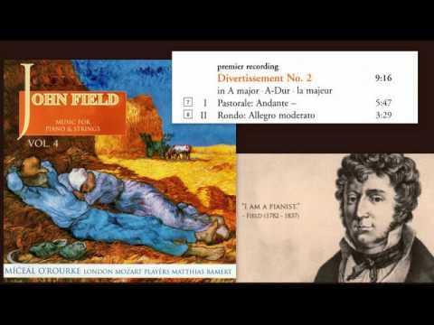 John Field: Divertissement No. 2 in A major, H.14a, Miceal O'Rourke