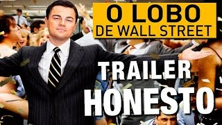 Trailer Honesto - O Lobo de Wall Street - Legendado