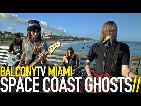 SPACE COAST GHOSTS - SPLIT (BalconyTV)