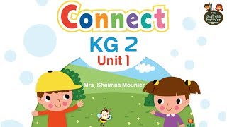 CONNECT 1 I  Kg 2 I Unit 1 I منهج كونكت  الدرس الاول thumbnail