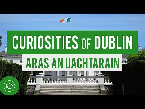 Curiosities of Dublin - Áras an Uachtaráin