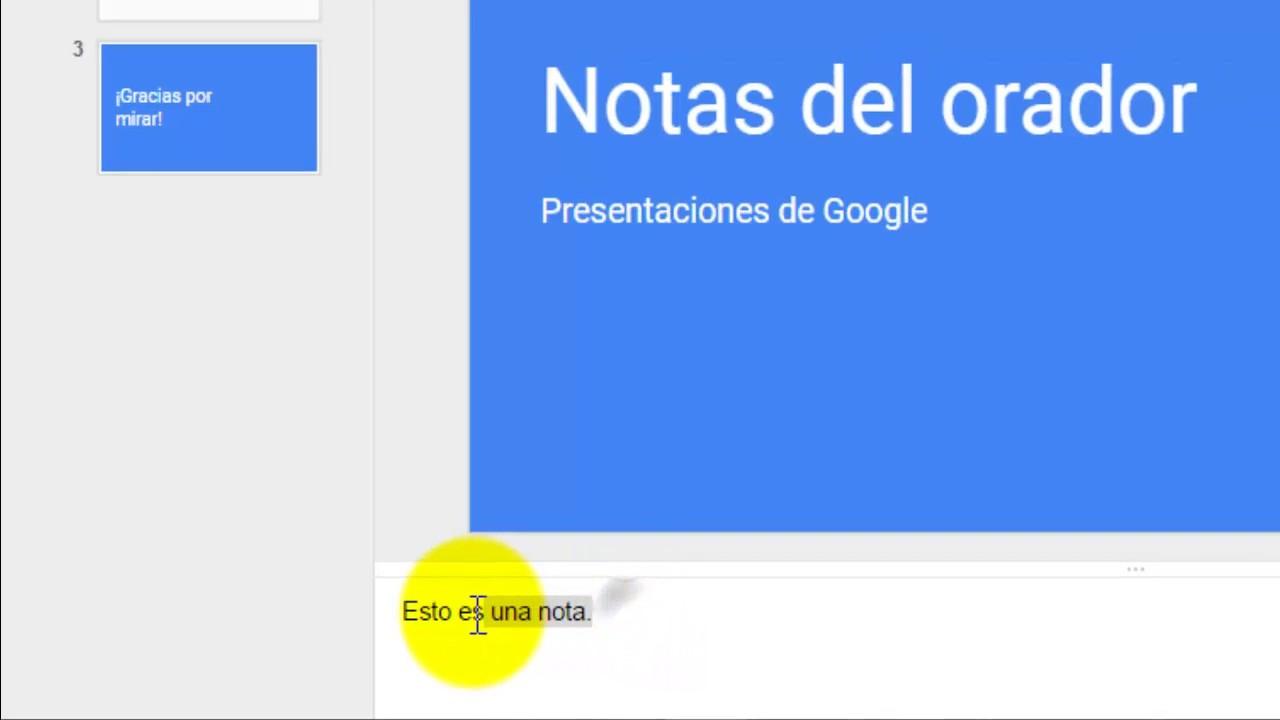 cómo usar notas del orador en presentaciones de google youtube