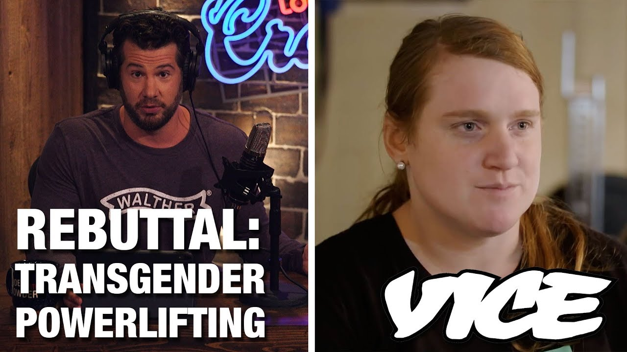 REBUTTAL: Vice's Transgender Powerlifting PROPAGANDA! | Louder with Crowder