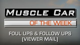 Foul-Ups and Follow-Ups:  Muscle Car Of The Week Episode #240 Video V8TV