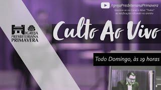 Culto Ao Vivo IPBPVA - 06/09/2020, 19 hs | IGREJA PRESBITERIANA PRIMAVERA - Primavera do Leste/MT