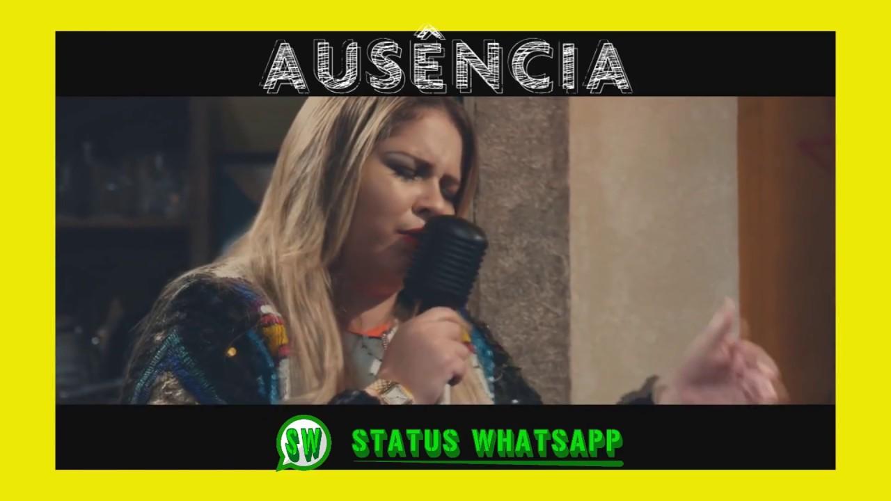 Status Para Whatsapp Marília Mendonça Ausência Youtube