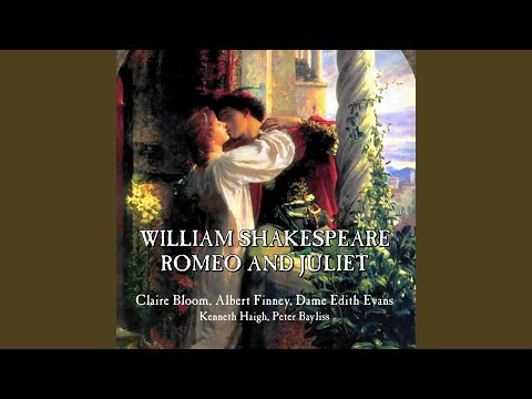 Romeo and Juliet: Act 3, Scene 2, Scene 3, Scene 4, Scene 5