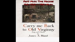 Alma Gluck - Carry Me Back To Old Virginny