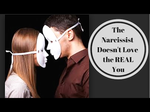 Narc Abuse: The Narc Doesn't Love the REAL You