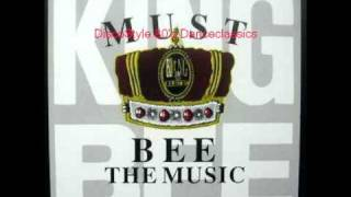 king bee - must bee the music