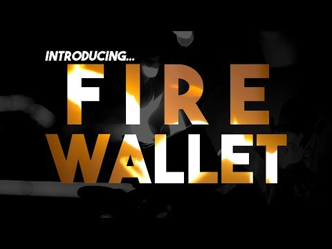 You Need a Fire Wallet. Here's Why.