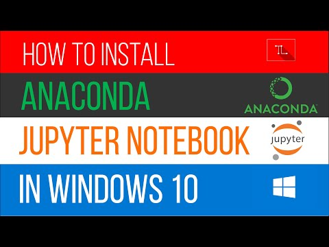 How to Install Anaconda with Jupyter Notebook in Windows 10 (2020) || TechLearners