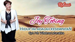 Download Joy Tobing - HIDUP INI ADALAH KESEMPATAN (Official Music Video)
