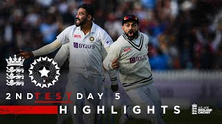 India Claim Thrilling Win!   England v India - Day 5 Highlights   2nd LV= Insurance Test 2021