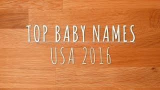 Top Baby Names USA 2016