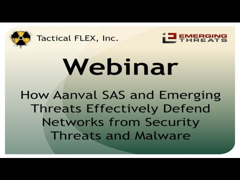 How Aanval SAS and Emerging Threats Effectively Defend Networks from Security Threats and Malware