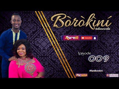 Download BOROKINI TELENOVELA S01 EP 09 (latest Yoruba Web Series 2021)