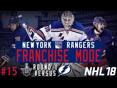 "New York Rangers Franchise #15 | ""Playoffs Round 1 vs Tampa Bay"" (NHL 18 Franchise Mode)"
