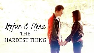 Stefan and Elena | the hardest thing I
