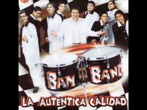 Los Bam Band - Mirame A La Cara