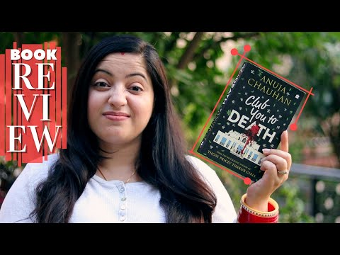 Book Review | Club You To Death By Anuja Chauhan | Indian Booktuber