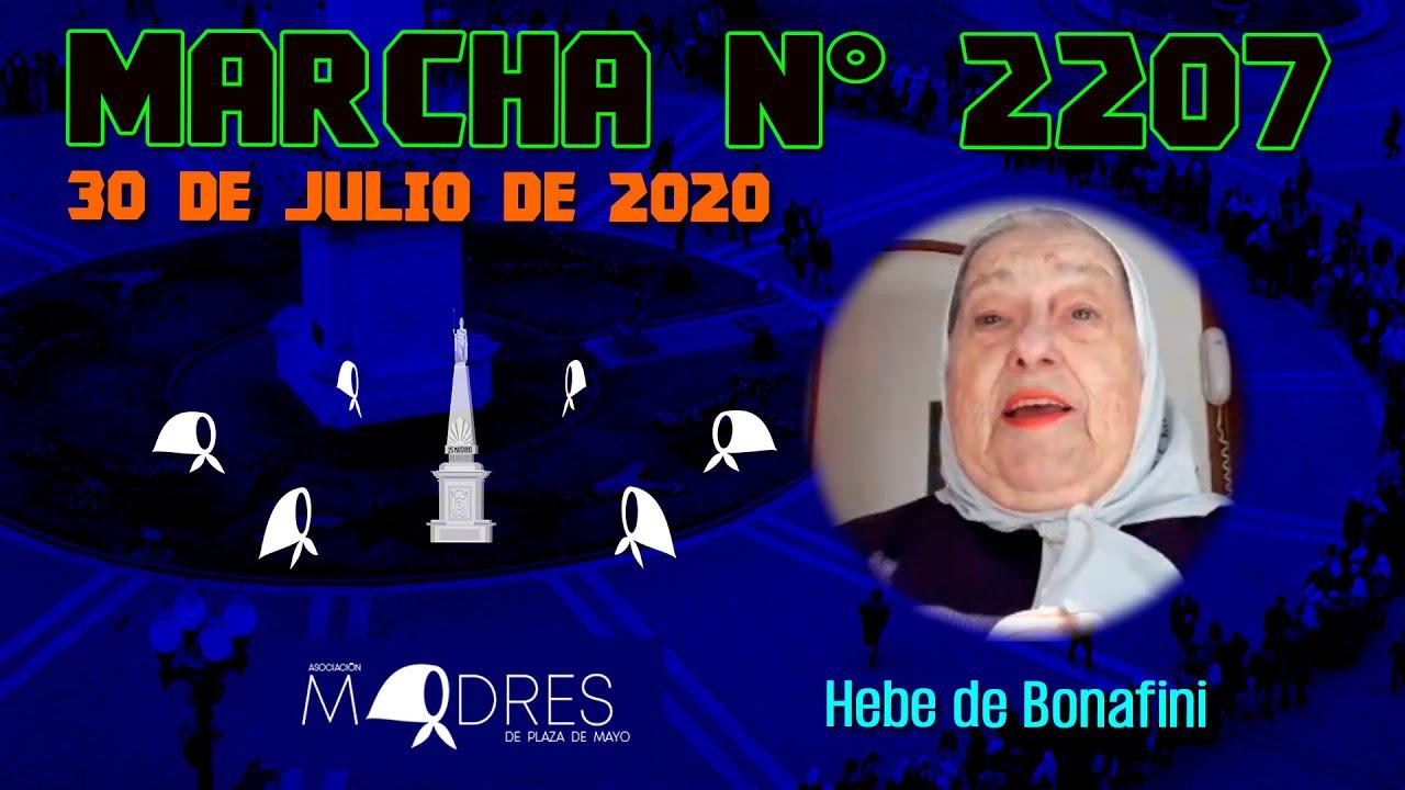 Marcha N° 2207 30/07/20 - Hebe de Bonafini - Madres de Plaza de Mayo