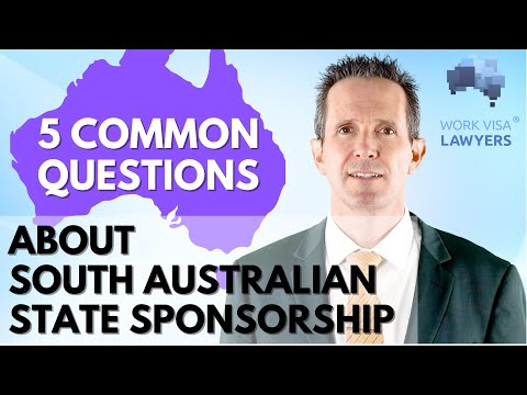 The 5 Most Common Questions (and answers!) about State Sponsorship in South Australia 190, 491 visas