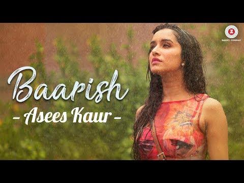 Baarish - Asees Kaur | Half Girlfriend