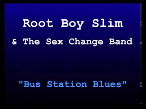 "Root Boy Slim - ""Bus Station Blues"""
