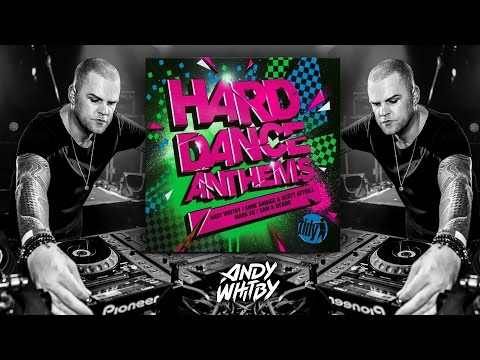 HARD DANCE ANTHEMS 2011 mixed by Andy Whitby