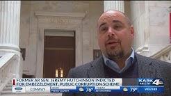 Former AR Senator Jeremy Hutchinson indicted for embezzlement, public corruption scheme