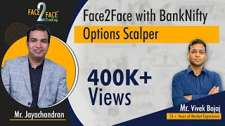 Face2face With BankNifty Options Scalper Mr. Siva