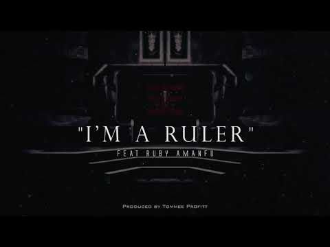 """I'm a Ruler"" (feat. Ruby Amanfu) // Produced by Tommee Profitt"